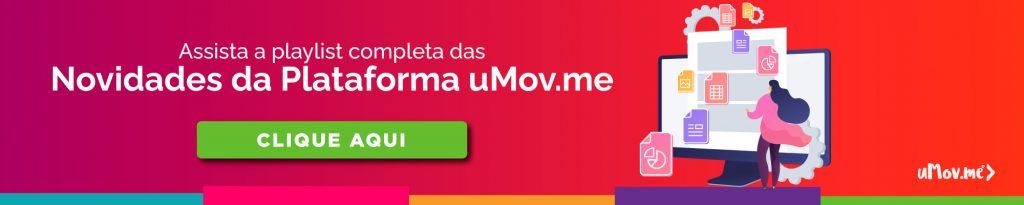 Playlist Novidades da Plataforma uMov.me