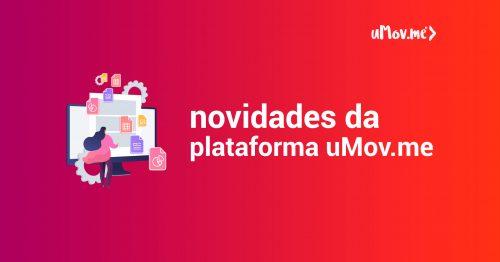 Novidades da Plataforma uMov.me