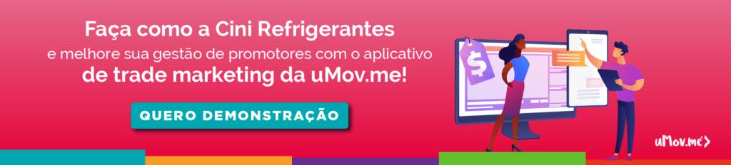 Cini Refrigerantes aumenta em 40% a produtividade com aplicativo da uMov.me 3
